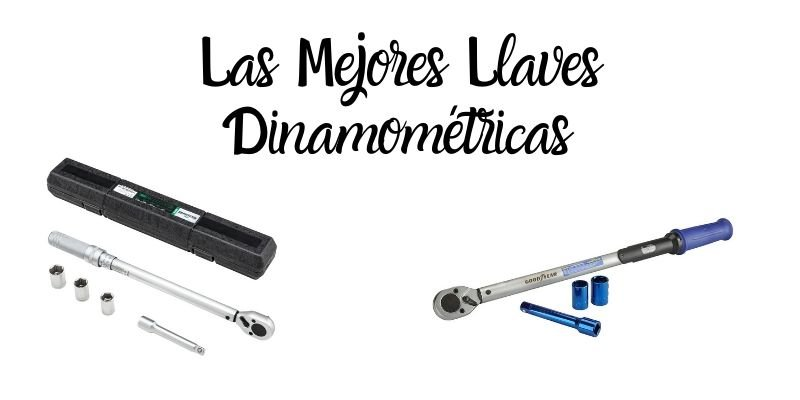 las mejores llaves dinamométricas